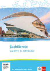Bachillerato. Spanisch für die Oberstufe - Cuaderno de actividades mit Online-Audios und -Videos