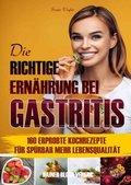 Die richtige Ernährung bei Gastritis