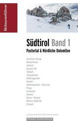 Skitourenführer Südtirol - Bd.1