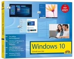 Windows 10 Schnell zum Ziel