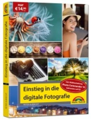 Einstieg in die digitale Fotografie, m. CD-ROM