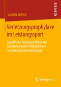 Verletzungsprophylaxe im Leistungssport