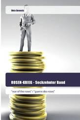 ROSEN-KRIEG - Sechzehnter Band