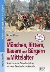 Von Mönchen, Rittern, Bauern und Bürgern im Mittelalter