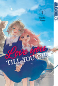 Love you till you die - Bd.1