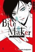 Bite Maker - Omega of the King - Bd.1