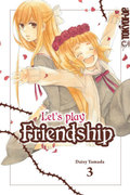 Let's play Friendship - Bd.3