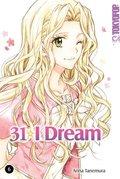 31 I Dream - Bd.6