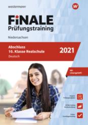 FiNALE Prüfungstraining 2021 - Abschluss 10. Klasse Realschule Niedersachsen, Deutsch