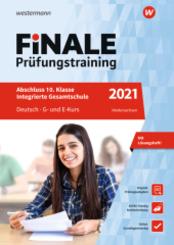Finale Prüfungstraining 2021 - Abschluss 10. Klasse Integrierte Gesamtschule Niedersachsen, Deutsch G- und E-Kurs