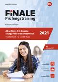 Finale Prüfungstraining 2021 - Abschluss 10. Klasse Integrierte Gesamtschule Niedersachsen, Mathematik G- und E-Kurs