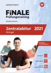 Finale Prüfungstraining 2021 - Zentralabitur Niedersachsen, Biologie