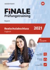 FiNALE Prüfungstraining 2021 - Realschulabschluss Bayern, Englisch, m. Audio-CD