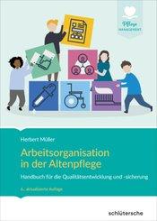 Arbeitsorganisation in der Altenpflege