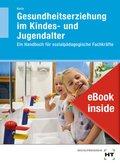 Gesundheitserziehung im Kindes- und Jugendalter, m. eBook