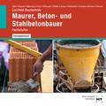 Lernfeld Bautechnik Maurer, Beton- und Stahlbetonbauer, CD-ROM