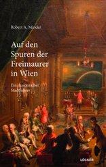 Auf den Spuren der Freimaurer in Wien