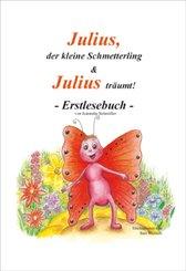 Julius, der kleine Schmetterling & Julius träumt!