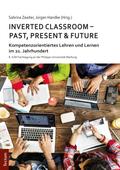 Inverted Classroom - Past, Present & Future
