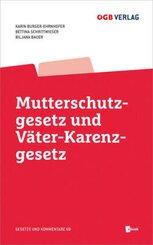 Mutterschutzgesetz und Väter-Karenzgesetz, m. 1 E-Book
