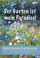 Der Garten ist mein Paradies