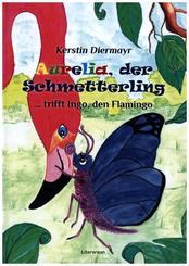 Aurelia, der Schmetterling ... trifft Ingo, den Flamingo