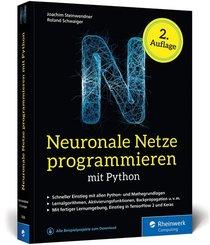Neuronale Netze programmieren mit Python; Book XIV