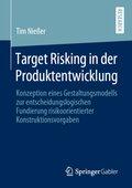 Target Risking in der Produktentwicklung
