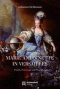 Marie Antoinette in Versailles