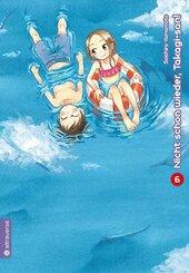 Nicht schon wieder, Takagi-san - Bd.6