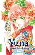Yuna aus dem Reich Ryukyu - Bd.1