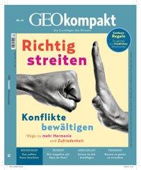 GEO kompakt: Richtig streiten, Konflikte bewältigen, m. DVD