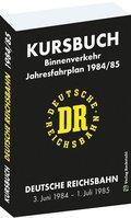 Kursbuch der Deutschen Reichsbahn 1984/85