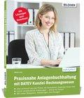 Praxisnahe Anlagenbuchhaltung mit DATEV Kanzlei-Rechnungswesen