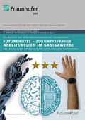 FutureHotel - Zukunftsfähige Arbeitswelten im Gastgewerbe.