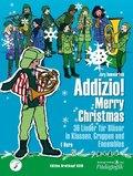 """Addizio! Merry Christmas """"36 Weihnachtslieder für Bläser in Klassen, Gruppen, Ensembles"""", F-Horn"""