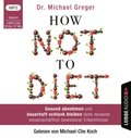 How Not To Diet, Audio-CD, MP3