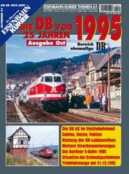 Die DB vor 25 Jahren - 1995 Ausgabe Ost