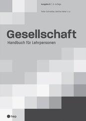 Gesellschaft Ausgabe B - Handbuch für Lehrpersonen