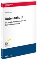 Datenschutz mit bewährten Methoden des Risikomanagements