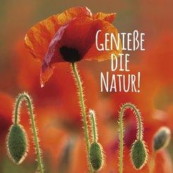 Genieße die Natur!