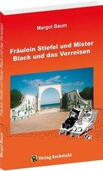 Fräulein Stiefel und Mister Black und das Verreisen