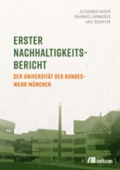 Erster Nachhaltigkeitsbericht der Universität der Bundeswehr München