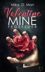 Valentine Mine, Fegefeuer