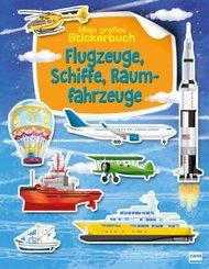 Flugzeuge, Schiffe, Raumfahrzeuge