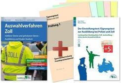 Auswahlverfahren Zoll / Der Einstellungstest/Eignungstest zur Ausbildung bei Polizei und Zoll, Set