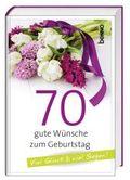 """Geschenkbuch """"70 gute Wünsche zum Geburtstag"""""""