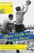 """""""Blau-Gelb ist mein Herz"""""""