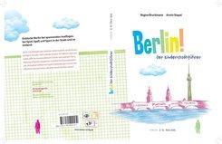 Berlin! Der Kinderstadtführer