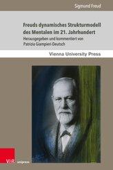 Freuds dynamisches Strukturmodell des Mentalen im 21. Jahrhundert
